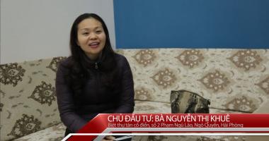 Đánh giá của CĐT Nguyễn Thị Khuê- Biệt thự tân cổ điển Pháp